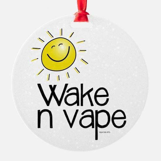 Wake -n- Vape Ornament