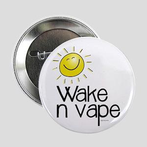 """Wake -n- Vape 2.25"""" Button"""