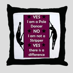 Yes I am a Pole Dancer Plum Throw Pillow