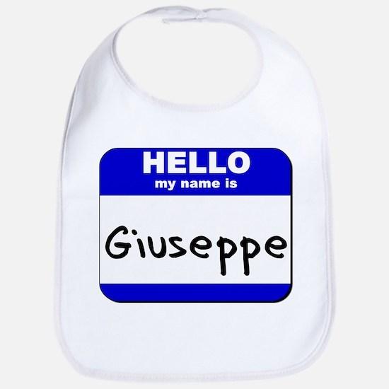 hello my name is giuseppe  Bib