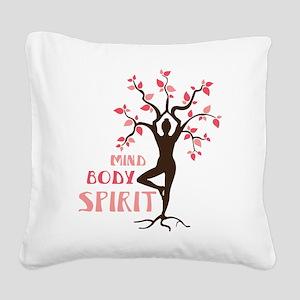 MIND BODY SPIRIT Square Canvas Pillow