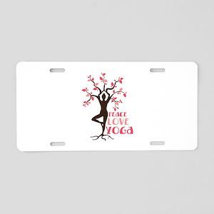 PEACE LOVE YOGA Aluminum License Plate