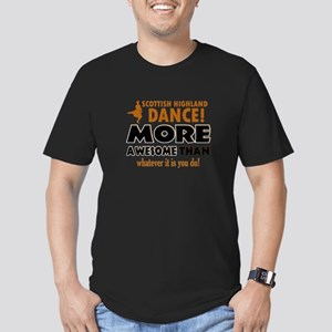 Scottish highland dance is awesome Men's Fitted T-