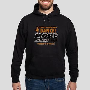 Scottish highland dance is awesome Hoodie (dark)