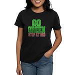 Go Green, Stop at Red Women's Dark T-Shirt