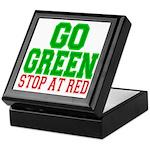 Go Green, Stop at Red Keepsake Box