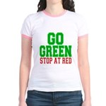 Go Green, Stop at Red Jr. Ringer T-Shirt