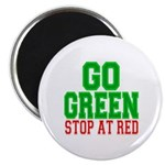 Go Green, Stop at Red Magnet