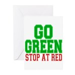 Go Green, Stop at Red Greeting Cards (Pk of 10