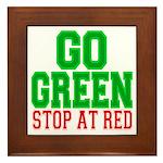 Go Green, Stop at Red Framed Tile