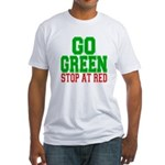 Go Green, Stop at Red Fitted T-Shirt