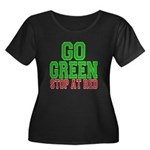 Go Green, Stop at Red Women's Plus Size Scoop Neck
