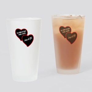 Always With You Drinking Glass
