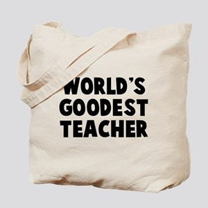 World's Goodest Teacher Tote Bag