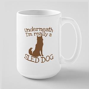 Underneath Im really a Sled Dog Mugs