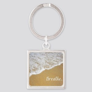 Just Breathe... Square Keychain