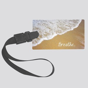 Just Breathe... Large Luggage Tag