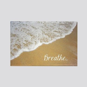 Just Breathe... Rectangle Magnet