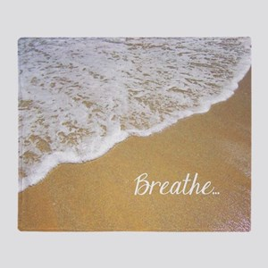 Just Breathe... Throw Blanket