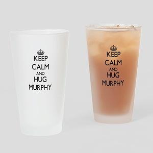 Keep calm and Hug Murphy Drinking Glass