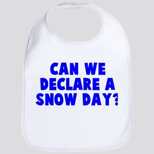 Declare a Snow Day Bib