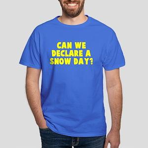 Declare a Snow Day Dark T-Shirt