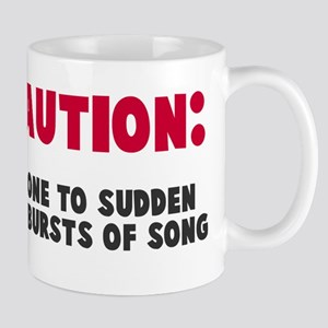 Caution Outbursts of Song Mug