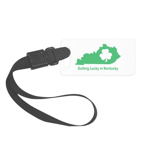 Getting Lucky in Kentucky Luggage Tag
