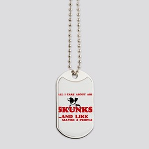 All I care about are Skunks Dog Tags