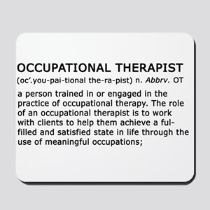 Occupational Therapist Term Mousepad