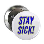 Stay Sick! 2.25
