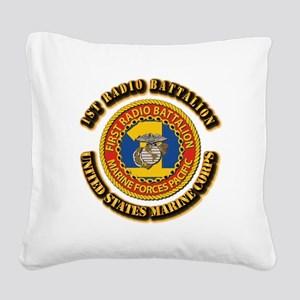 USMC - 1st Radio Battalion With text Square Canvas