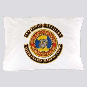 USMC - 1st Radio Battalion With text Pillow Case