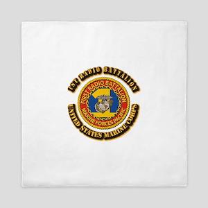 USMC - 1st Radio Battalion With text Queen Duvet