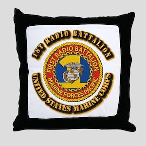 USMC - 1st Radio Battalion With text Throw Pillow
