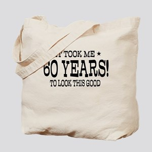 It took me 60 years 60th Birthday Tote Bag