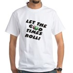 Let The Good Times Roll Men's T-Shirt