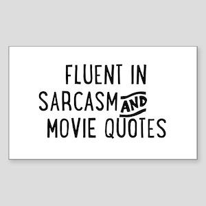 Fluent in Sarcasm and Movie Quotes Sticker