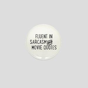 Fluent in Sarcasm and Movie Quotes Mini Button