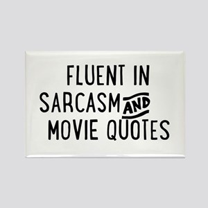 Fluent in Sarcasm and Movie Quotes Magnets