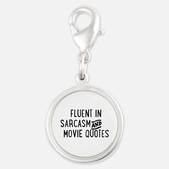 Fluent in Sarcasm and Movie Quotes Charms