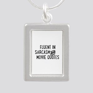 Fluent in Sarcasm and Movie Quotes Necklaces