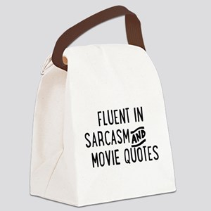 Fluent in Sarcasm and Movie Quotes Canvas Lunch Ba