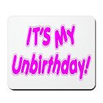 It's My Unbirthday! Mousepad