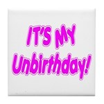 It's My Unbirthday! Tile Coaster