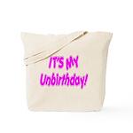 It's My Unbirthday! Tote Bag