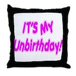 It's My Unbirthday! Throw Pillow