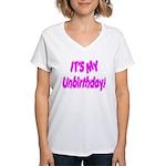 It's My Unbirthday! Women's V-Neck T-Shirt