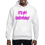 It's My Unbirthday! Hooded Sweatshirt