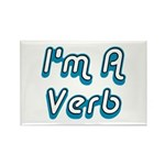 I'm A Verb Rectangle Magnet